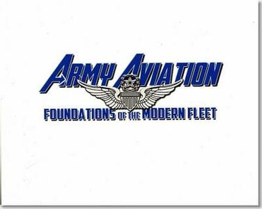 Army Aviation: Foundations of the Modern Fleet - cover