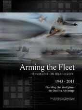 Arming the Fleet, Highlights