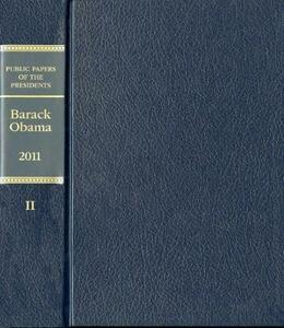Public Papers of the Presidents of the United States: 2011, Book 2, Barack Obama, July 1 Through December 31, 2011 - cover