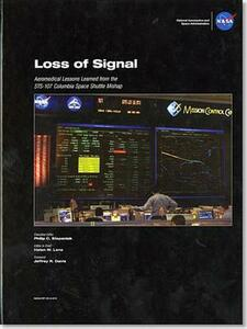 Loss of Signal: Aeromedical Lessons Learned from the STS-107 Columbia Space Shuttle Mishap - cover