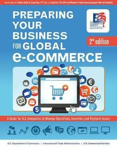 Preparing Your Business for Global E-Commerce: A Guide for U.S. Companies to Manage Operations, Inventory, and Payment Issues - cover