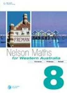 Nelson Maths for WA 8 - Stephen Corcoran,Glen Prideaux,Lee Roland - cover