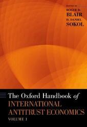 Oxford Handbook of International Antitrust Economics, Volume 1