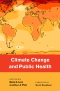 Ebook in inglese Climate Change and Public Health Levy, Barry , Patz, Jonathan