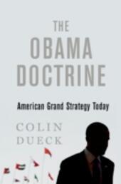 Obama Doctrine: American Grand Strategy Today