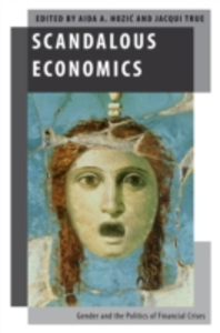 Ebook in inglese Scandalous Economics: Gender and the Politics of Financial Crises -, -