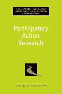 Ebook in inglese Participatory Action Research Bozlak, Christine , Caringi, James , Lawson, Hal A. , Pyles, Loretta