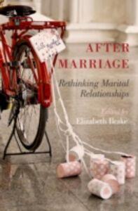 Foto Cover di After Marriage: Rethinking Marital Relationships, Ebook inglese di  edito da Oxford University Press