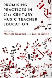 Ebook in inglese Promising Practices in 21st Century Music Teacher Education -, -