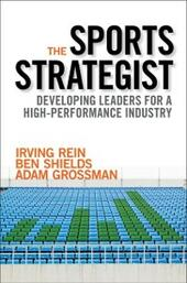 Sports Strategist: Developing Leaders for a High-Performance Industry