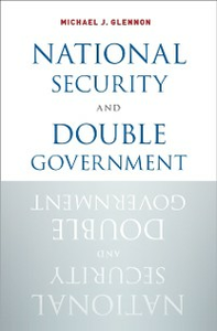 Ebook in inglese National Security and Double Government Glennon, Michael J.
