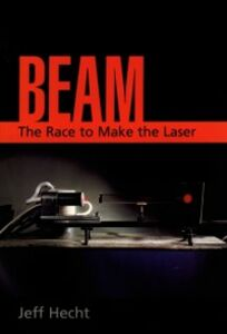 Ebook in inglese Beam: The Race to Make the Laser Hecht, Jeff