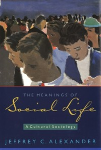 Ebook in inglese Meanings of Social Life: A Cultural Sociology Alexander, Jeffrey C.