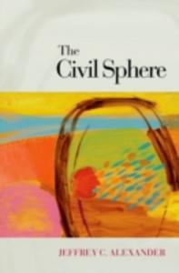 Ebook in inglese Civil Sphere Alexander, Jeffrey C.
