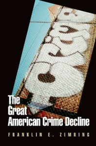 Ebook in inglese Great American Crime Decline Zimring, Franklin E.