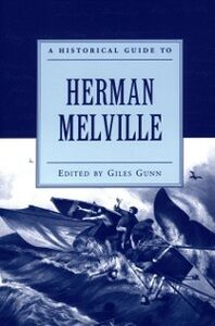 Ebook in inglese Historical Guide to Herman Melville Gunn, Giles
