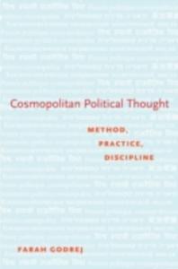 Ebook in inglese Cosmopolitan Political Thought: Method, Practice, Discipline Godrej, Farah