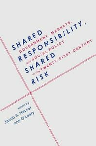 Ebook in inglese Shared Responsibility, Shared Risk: Government, Markets and Social Policy in the Twenty-First Century