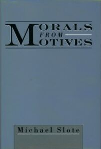 Ebook in inglese Morals from Motives Slote, Michael