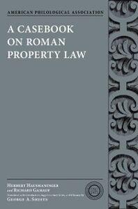 Foto Cover di Casebook on Roman Property Law, Ebook inglese di Richard Gamauf,Herbert Hausmaninger, edito da Oxford University Press