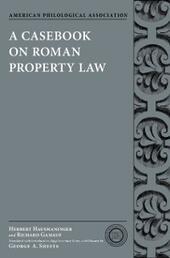 Casebook on Roman Property Law