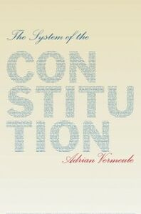 Foto Cover di System of the Constitution, Ebook inglese di Adrian Vermeule, edito da Oxford University Press
