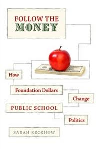 Ebook in inglese Follow the Money: How Foundation Dollars Change Public School Politics Reckhow, Sarah