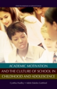 Ebook in inglese Academic Motivation and the Culture of Schooling -, -