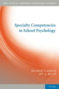 Ebook in inglese Specialty Competencies in School Psychology Flanagan, Rosemary , Miller, Jeffrey A.