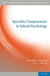 Specialty Competencies in School Psychology