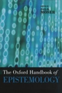 Ebook in inglese Oxford Handbook of Epistemology -, -