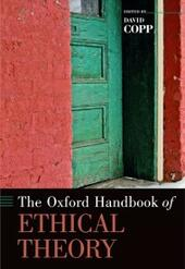 Oxford Handbook of Ethical Theory