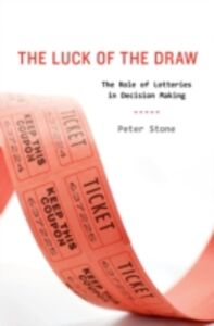 Ebook in inglese Luck of the Draw: The Role of Lotteries in Decision Making Stone, Peter