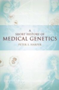 Ebook in inglese Short History of Medical Genetics Harper, Peter S.