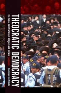 Ebook in inglese Theocratic Democracy: The Social Construction of Religious and Secular Extremism Ben-Yehuda, Nachman