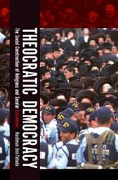 Theocratic Democracy: The Social Construction of Religious and Secular Extremism