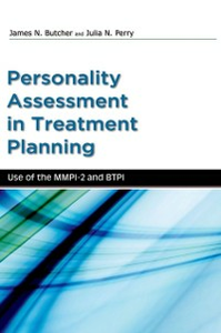 Ebook in inglese Personality Assessment in Treatment Planning: Use of the MMPI-2 and BTPI Butcher, James , Perry, Julia