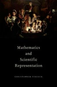 Ebook in inglese Mathematics and Scientific Representation Pincock, Christopher
