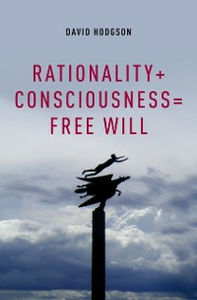 Ebook in inglese Rationality + Consciousness = Free Will Hodgson, David