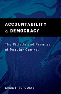 Ebook in inglese Accountability and Democracy: The Pitfalls and Promise of Popular Control Borowiak, Craig T.