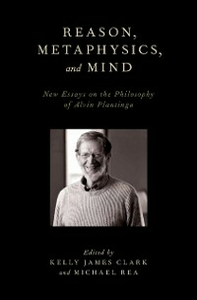 Ebook in inglese Reason, Metaphysics, and Mind: New Essays on the Philosophy of Alvin Plantinga -, -