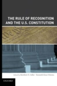 Ebook in inglese Rule of Recognition and the U.S. Constitution Adler, Matthew , Himma, Kenneth Einar