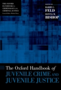 Ebook in inglese Oxford Handbook of Juvenile Crime and Juvenile Justice -, -