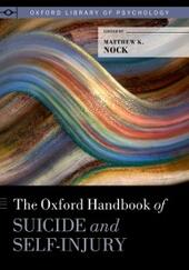 Oxford Handbook of Suicide and Self-Injury