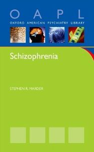 Foto Cover di Schizophrenia, Ebook inglese di Stephen Marder, edito da Oxford University Press