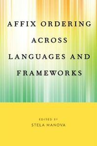 Foto Cover di Affix Ordering Across Languages and Frameworks, Ebook inglese di  edito da Oxford University Press