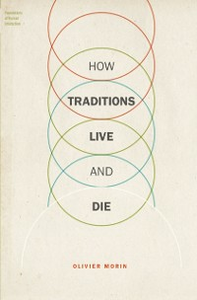Ebook in inglese How Traditions Live and Die Morin, Olivier