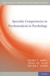 Specialty Competencies in Psychoanalysis in Psychology