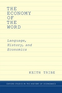 Ebook in inglese Economy of the Word: Language, History, and Economics Tribe, Keith
