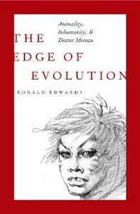 Ebook in inglese Edge of Evolution: Animality, Inhumanity, and Doctor Moreau Edwards, Ronald